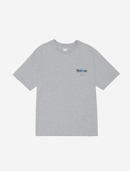 BELIEVE TEE - GREY brownbreath